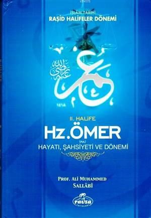 II. Halife Hz. Ömer (Ra) Hayatı, Şahsiyeti Ve Dönemi (Ciltli-Şamua); İslam Tarihi Raşid Halifeler Dönemi