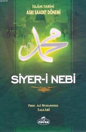 Siyer-İ Nebi (2 Cilt Takım); İslam Tarihi Asrı Saadet Dönemi