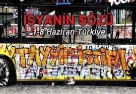 İsyanın Sözü 1-8 Haziran Türkiye