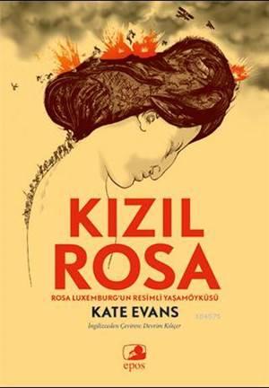 Kızıl Rosa; Rosa Luxemburg'un Resimli Yaşamöyküsü