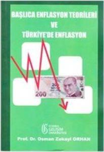 Başlıca Enflasyon Teorileri ve Türkiye'de Enflasyon
