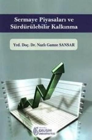 Sermaye Piyasaları Ve Sürdürülebilir Kalkınma