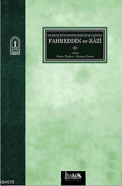 Islam Düsüncesinin Dönüsüm Çaginda Fahreddin er- Razi