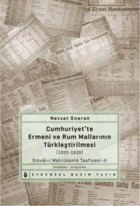 Cumhuriyet'te Ermeni ve Rum Mallarının Türkleştirilmesi (1920-1930) Emvâl-i Metrûke'nin Tasfiyesi-2
