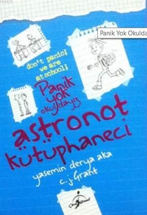 Panik Yok Okuldayız - Astronot Kütüphaneci