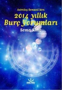 Astrolog Semaviiden 2014 Yıllık Burç Yorumları