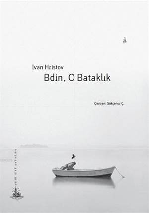 Bdin, O Bataklık