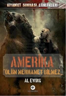 Amerika - Ölüm Merhamet Bilmez