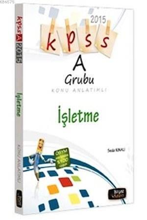 KPSS A Grubu İşletme Konu Anlatımlı; 2015