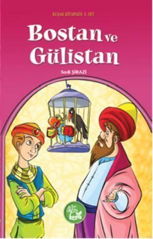 Kuşak Kitaplığı 1. Set - Bostan Ve Gülistan