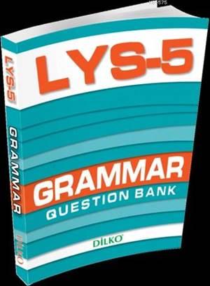 LYS-5 Grammar; Question Bank