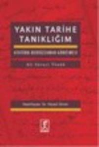 Yakın Tarihe Tanıklığım Atatürk Bediüzzaman Görüşmesi