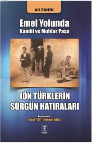 Jön Türklerin Sürgün Hatıraları