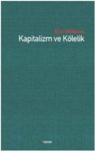 Kapitalizm ve Kölelik