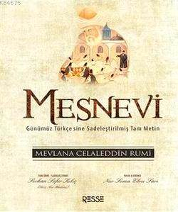 Mesnevi (Günümüz Türkçesiyle Sadeleştirilmiş Tam Metin)