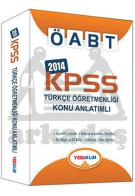 Yediiklim KPSS Öabt Türkçe Öğretmenliği Konu Anlatımlı 2014