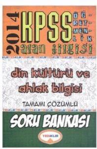 Yediiklim KPSS Öabt Din Kültürü ve Ahlak Bilgisi Tamamı Çözümlü Soru Bankası 2014