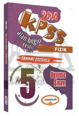 Yediiklim KPSS ÖABT Fizik Tamamı Çözümlü 5 Deneme Sınavı 2014