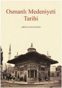 Osmanlı Medeniyeti Tarihi