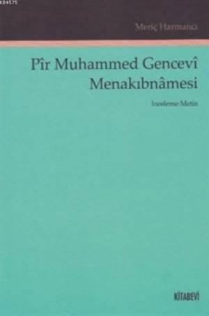 Pîr Muhammed Gencevî Menakıbnâmesi