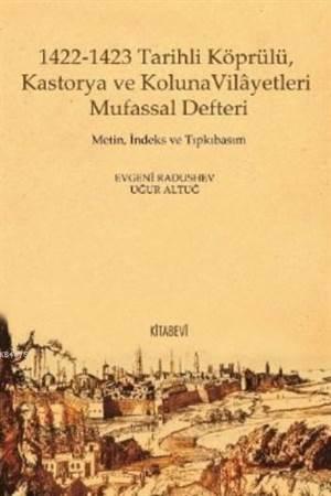1422 1423 Tarihli Köprülü Kastorya Ve Koluna Vilâyetleri Mufassal Defteri