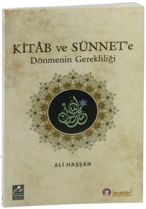 Kitap Ve Sünnet'e Dönmenin Gerekliliği