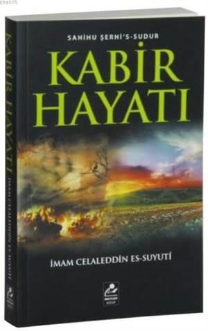 Kabir Hayatı; Sahihu Şerhi's-Sudur