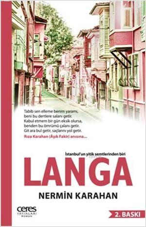 Langa; İstanbul'un Yitik Semtlerinden Biri