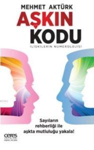 Aşkın Kodu; İlişkilerin Numerolojisi