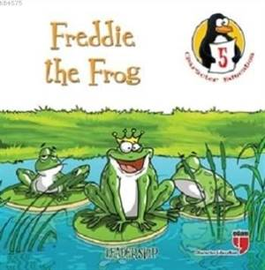Freddie the Frog (Leadership) : Character Education Stories 5