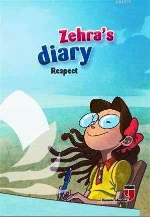 Zehra's Diary - Respect