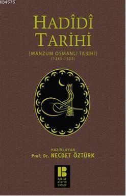 Hadidi Tarihi; Manzum Osmanlı Tarihi (1285-1523)