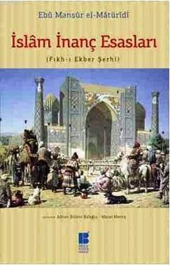 Islam Inanç Esaslari (Fikh-i Ekber Serhi)