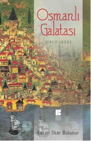 Osmanli Galatasi (1453 - 1600)
