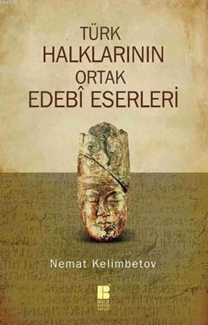 Türk Halklarinin Ortak Edebî Eserleri