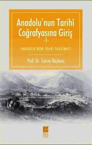 Anadolu'nun Tarihi Coğrafyasına Giriş 1