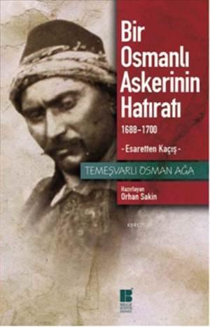 Bir Osmanlı Askerinin Hatıratı (1688-1700); Esaretten Kaçış