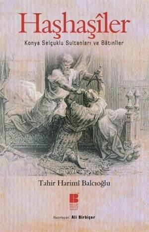 Haşhaşîler; Konya Selçuklu Sultanları Ve Bâtınîler