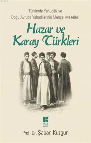 Hazar ve Karay Türkleri; Türklerde Yahudilik ve Doğu Avrupa Yahudilerinin Menşei Meselesi
