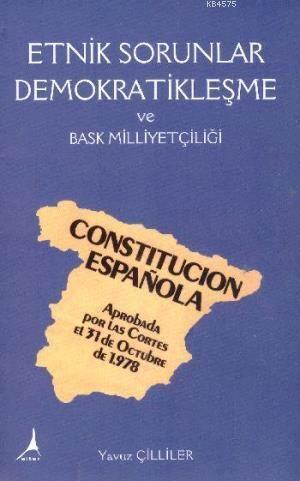 Etnik Sorunlar Demokratilesme ve Bask Milliyetçiligi