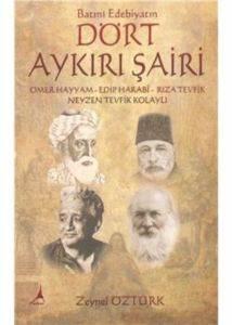 Batı Edebiyatın Dört Aykırı Şairi
