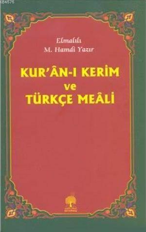 Kur'âni Kerim ve Türkçe Meâli