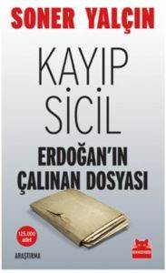 Kayıp Sicil-Erdoğan'nın Çalınan Dosyası