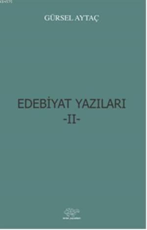 Edebiyat Yazilari-II