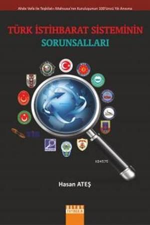 Türk Istihbarat Sisteminin Sorunsallari