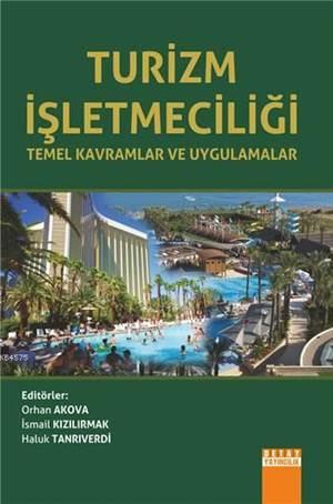 Turizm İşletmeciliği; Temel Kavramlar ve Uygulamalar