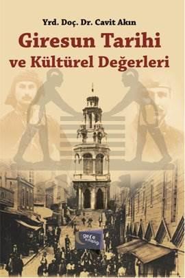 Giresun Tarihi ve Kültürel Değerleri