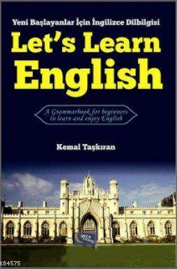 Let's Learn English; Yeni Baslayanlar Için Ingilizce Dilbilgisi