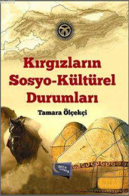 Kirgizlarin Sosyo-Kültürel Durumlari