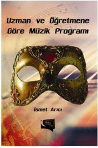 Uzman ve Öğretmene Göre Müzik Programı